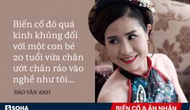 Đào Vân Anh: 'Người ta nhắn tin chửi rủa, tôi phải trốn chui trốn lủi'