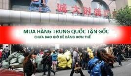 Cách nhập hàng Trung Quốc về Việt Nam tiết kiệm chi phí, hàng chính hãng