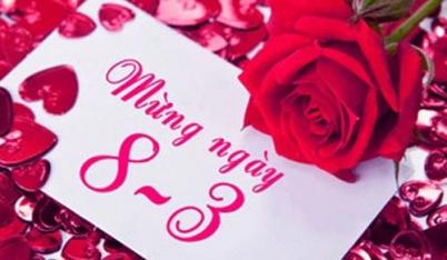 Những lời chúc ngày quốc tế phụ nữ 8/3 yêu thương hay và ý nghĩa