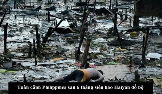 Clip: Toàn cảnh Philippines sau 6 tháng siêu bão Haiyan đổ bộ