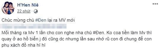 H'Hen Niê chúc mừng Đen Vâu ra MV mới nhưng cách xưng hô mới đáng chú ý  1